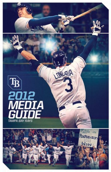 TAM P A B AY R AY S 2 0 12 M ED IA G U ID E - MLB.com