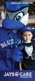 Jays Care Foundation Spring 2012 Newsletter - MLB.com