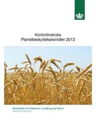 Kontrolinstruks Plantebeskyttelsesmidler 2013 - Vilkår og regler for ...