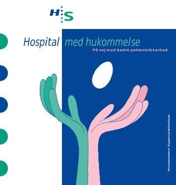 Hospital med hukommelse - På vej mod bedre patientsikkerhed ...
