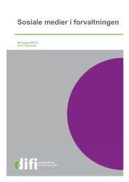 Difi-rapport 2012:2 Sosiale medier i forvaltningen