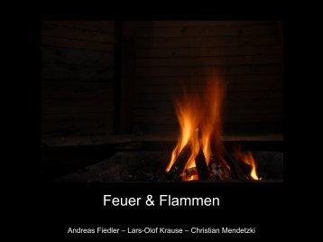 Feuer & Flammen
