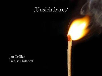 'Unsichtbares'