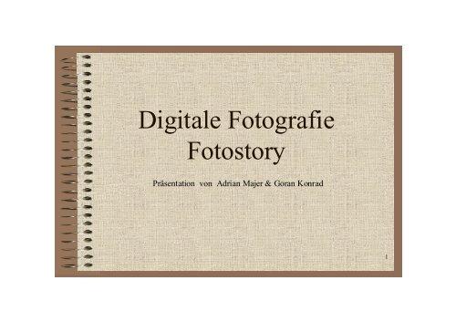 Digitale Fotografie Fotostory