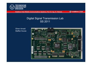 Digital Signal Transmission Lab SS 2011 - Vodafone Chair Mobile ...