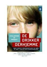Evaluering af projekt: 'De Drikker Derhjemme'. April 2013. - viden ...