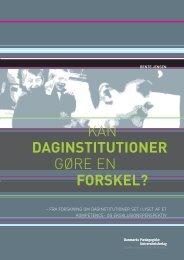 KAN DAGINSTITUTIONER GØRE EN FORSKEL? - DPU