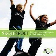 SKOLESPORT En vej til mere bevægelse for børn og unge