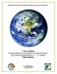 Undervisningsforløb til geografi 7. - Grønt Flag - Grøn Skole