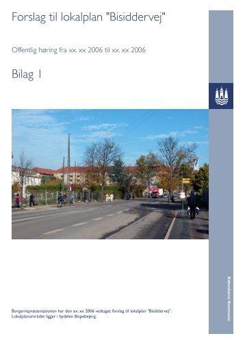 """Forslag til lokalplan """"Bisiddervej"""" Bilag 1 - Københavns Kommune"""