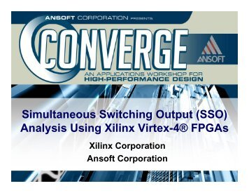 Simultaneous Switching Output (SSO) Analysis Using Xilinx Virtex-4 ...