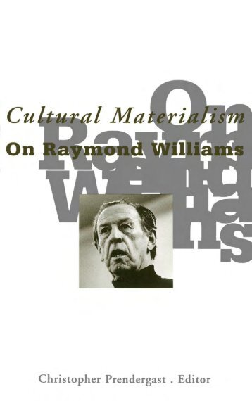 Cultural Materialism On Raymond Williams - Monoskop