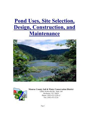 Pond Uses, Site Selection, Design, Construction, and Maintenance