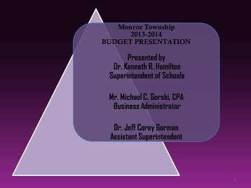 Monroe Township Board of Education 2013-2014 Budget Presentation