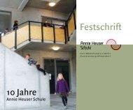 Festschrift - Annie Heuser Schule
