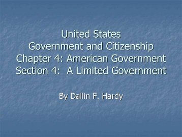 Chapter 4 Section 4: A Limited Government