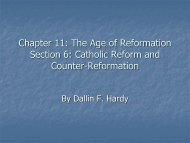 Chapter 11: The Age of Reformation Section 6: Catholic Reform and ...