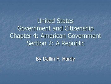 Chapter 4 Section 2: A Republic