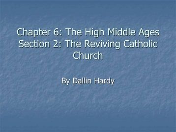 Chapter 6 Section 2: The Reviving Catholic Church