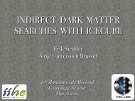 indirect dark matter searches with icecube - Rencontres de Moriond