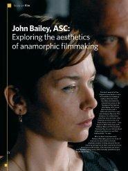 John Bailey, ASC: Exploring the aesthetics of anamorphic ... - Kodak
