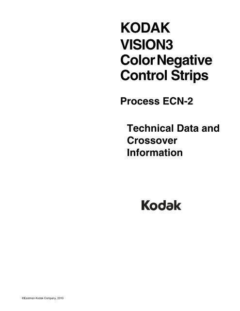 KODAK VISION3 Color Negative Control Strips Process ECN-2