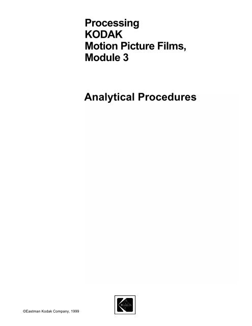 Processing kodak motion picture films, module 3 analytical procedures
