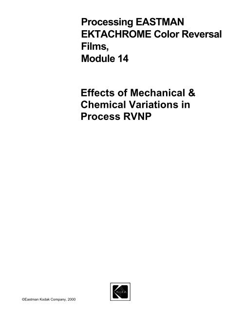 Effects of Mechanical and Chemical Variations in Process ... - Kodak
