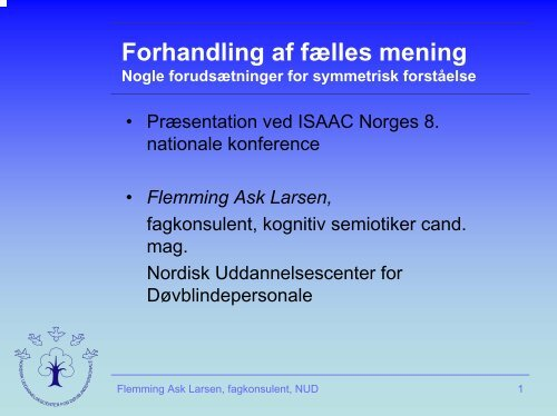 Flemming Ask Larsen - ISAAC Norge