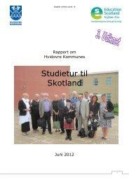 Bilag 16: Rapport om studietur til Skotland - Hvidovre Kommune
