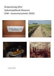 Årsberetning 2012 Sydvestsjællands Museum ... - Åbne Samlinger