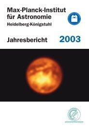 MPIA Jahresbericht 2003 - Max-Planck-Institut für Astronomie