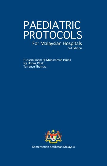 Paediatric Protocols for Malaysian Hospitals 3rd Edition 2012.pdf