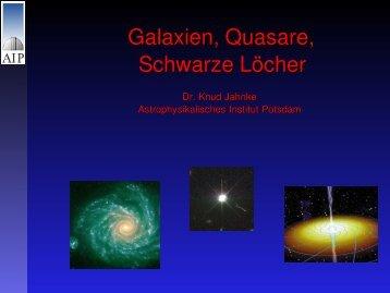 Galaxien, Quasare, Schwarze Löcher