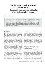 Faglig organisering under forandring - Nyt om Arbejdsliv