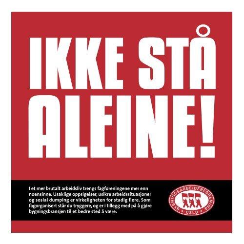 """""""Ikke stå aleine"""". - Oslo Bygningsarbeiderforening"""
