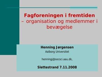 Fagforeningen i fremtiden – organisation og medlemmer i bevægelse
