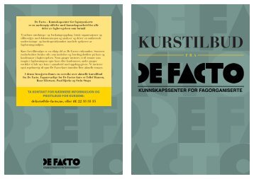 KURSTILBUD - De Facto
