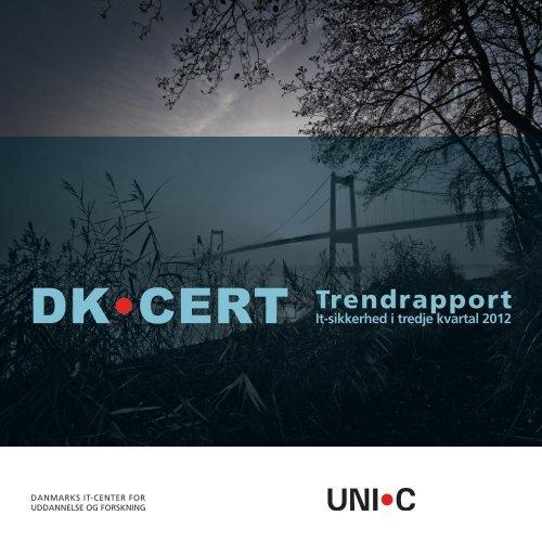 Hent DKCERT's Trendrapport fra tredje kvartal 2012 (pdf-format)