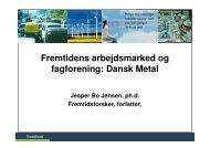 Fremtidens arbejdsmarked og fagforening: Dansk Metal