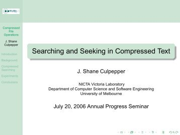 Searching and Seeking in Compressed Text - RMIT University