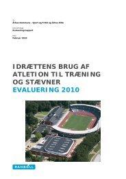 idrættens brug af atletion til træning og stævner evaluering 2010