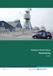 Vejledning til Maritim Sikring Havnesikring - Danske Havne