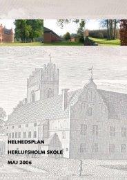 HELHEDSPLAN HERLUFSHOLM SKOLE MAJ 2006