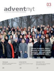 Adventnyt 2011-03.indd - Syvende Dags Adventistkirken