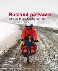 Rusland på tværs - Ekspeditioner og historie fra Sibirien