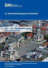 10. Jahresarbeitstagung des Notariats - Deutsches Anwaltsinstitut eV