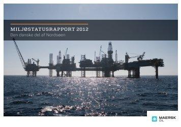 MILJØSTATUSRAPPORT 2012 - Maersk Oil