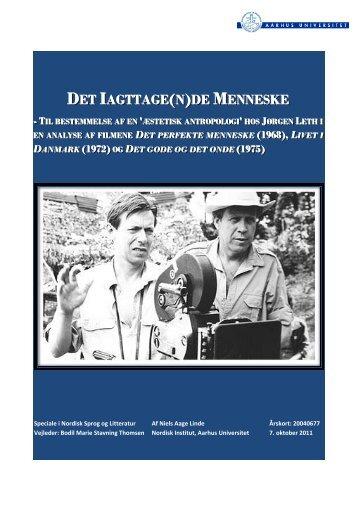 DET IAGTTAGE (N)DE MENNESKE - Aarhus Universitet