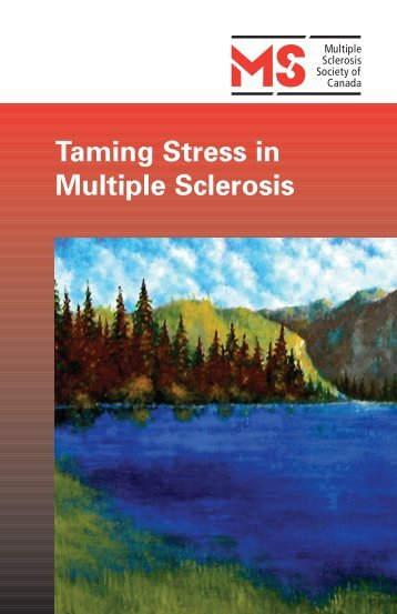 Taming Stress in Multiple Sclerosis - Multiple Sclerosis Society of ...